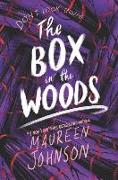 Cover-Bild zu Johnson, Maureen: The Box in the Woods