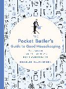 Cover-Bild zu The Pocket Butler's Guide to Good Housekeeping (eBook)
