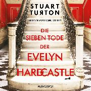 Cover-Bild zu Die sieben Tode der Evelyn Hardcastle (ungekürzt) (Audio Download)