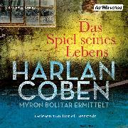 Cover-Bild zu Das Spiel seines Lebens - Myron Bolitar ermittelt (Audio Download)