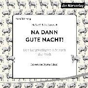 Cover-Bild zu Na dann gute Nacht! (Audio Download)