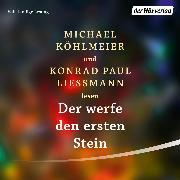 Cover-Bild zu Der werfe den ersten Stein (Audio Download)
