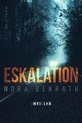 Cover-Bild zu Benrath, Nora: Eskalation