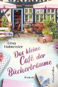 Cover-Bild zu Hofmeister, Lena: Das kleine Café der Bücherträume