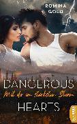 Cover-Bild zu Gold, Romina: Dangerous Hearts - Mit dir im stärksten Sturm (eBook)