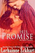 Cover-Bild zu Eckhart, Lorhainne: His Promise (eBook)