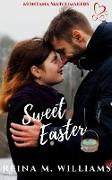 Cover-Bild zu Williams, Reina M.: Sweet Easter (Montana Matchmakers, #9) (eBook)
