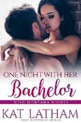 Cover-Bild zu Latham, Kat: One Night with Her Bachelor (Wild Montana Nights, #1) (eBook)
