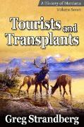 Cover-Bild zu Strandberg, Greg: Tourists and Transplants (Montana History Series, #7) (eBook)