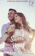 Cover-Bild zu Williams, Reina M.: Sweet May (Montana Matchmakers, #10) (eBook)