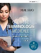 Cover-Bild zu Cahier de terminologie médicale 2e édition + MonLab (60 mois)