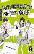 Cover-Bild zu Tanaka, Marumero: Let's destroy the Idol Dream 05