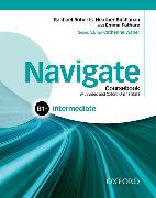 Cover-Bild zu Navigate: Intermediate B1+: Coursebook with DVD and Oxford Online Skills