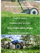 Cover-Bild zu Kloss, Martina: Alles rund um die Rasenpflege (eBook)