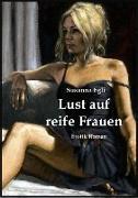 Cover-Bild zu Egli, Susanna: Lust auf reife Frauen (eBook)