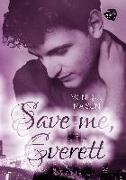 Cover-Bild zu Maison, Monique: Save me, Everett