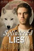 Cover-Bild zu Scott, Rj: Splintered Lies (eBook)