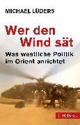 Cover-Bild zu Wer den Wind sät