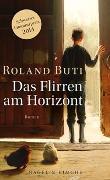 Cover-Bild zu Buti, Roland: Das Flirren am Horizont