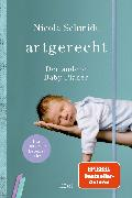 Cover-Bild zu Schmidt, Nicola: artgerecht - Der andere Baby-Planer