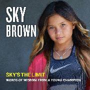 Cover-Bild zu Brown, Sky: Sky's the Limit