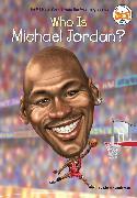Cover-Bild zu Anderson, Kirsten: Who Is Michael Jordan?