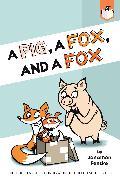 Cover-Bild zu Fenske, Jonathan: A Pig, a Fox, and a Fox