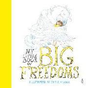 Cover-Bild zu Riddell, Chris: My Little Book of Big Freedoms