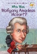 Cover-Bild zu McDonough, Yona Zeldis: Who Was Wolfgang Amadeus Mozart?