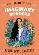 Cover-Bild zu Martinez, Xiuhtezcatl: Imaginary Borders (eBook)