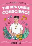 Cover-Bild zu Eli, Adam: The New Queer Conscience (eBook)