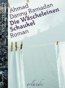 Cover-Bild zu Ramadan, Ahmad Danny: Die Wäscheleinen Schaukel
