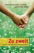 Cover-Bild zu Schwarz-Schilling, Alexandra: Zu zweit