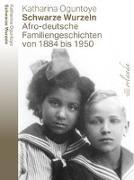 Cover-Bild zu Oguntoye, Katharina: Schwarze Wurzeln