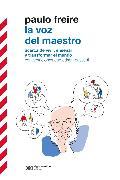 Cover-Bild zu Freire, Paulo: La voz del maestro (eBook)