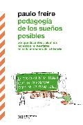 Cover-Bild zu Freire, Paulo: Pedagogía de los sueños posibles (eBook)
