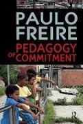Cover-Bild zu Freire, Paulo: Pedagogy of Commitment (eBook)