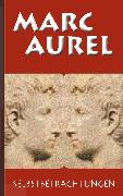 Cover-Bild zu Aurel, Marc: Marc Aurel: Selbstbetrachtungen (eBook)