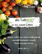 Cover-Bild zu Seifert, Nikky: Mit cellRESET in ein neues Leben (eBook)
