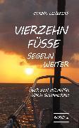 Cover-Bild zu Lendfers, Corina: Vierzehn Füsse segeln weiter (eBook)
