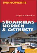 Cover-Bild zu Brockmann, Heidrun: Südafrikas Norden & Ostküste - Reiseführer von Iwanowski