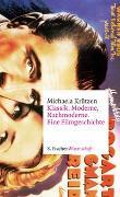 Cover-Bild zu Krützen, Michaela: Klassik, Moderne, Nachmoderne. Eine Filmgeschichte