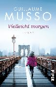 Cover-Bild zu Musso, Guillaume: Vielleicht morgen