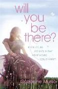 Cover-Bild zu Musso, Guillaume: Will You Be There?