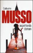 Cover-Bild zu Musso, Guillaume: aspettando domani