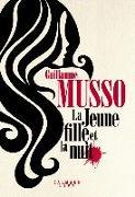 Cover-Bild zu Musso, Guillaume: La Jeune Fille et la Nuit