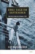 Cover-Bild zu Rademacher, Cay: Drei Tage im September