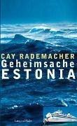 Cover-Bild zu Rademacher, Cay: Geheimsache Estonia