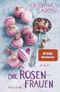 Cover-Bild zu Caboni, Cristina: Die Rosenfrauen