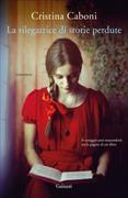 Cover-Bild zu Caboni Cristina: La rilegatrice di storie perdute